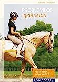 Problemlos gebisslos: Feines Reiten auf die sanfte Art (Ausbildung von Pferd und Reiter)