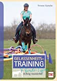 Gelassenheits-Training: Pferde-Typen richtig trainieren
