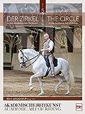 Der Zirkel in der Akademischen Reitkunst: The Circle in the Academic Art of Riding (BAND 5)