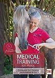 Medical Training für Pferde: Entspannt bei Tierarzt, Hufschmied & Co