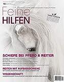 Feine Hilfen, Ausgabe 40: Schiefe bei Pferd und Reiter (Feine Hilfen / Das Bookazin für den...
